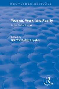 Cover Revival: Women, Work and Family in the Soviet Union (1982)