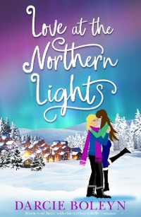 Cover Love at the Northern Lights