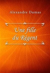 Cover Une fille du Régent