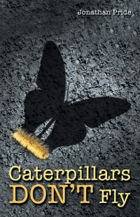 Cover Caterpillars Don't Fly