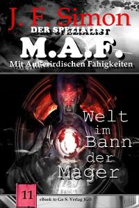 Cover Welt im Bann der Mager (Der Spezialist M.A.F. 11)