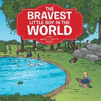 Cover The Bravest Little Boy in the World