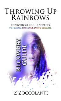 Cover Throwing Up Rainbows Recovery Guide
