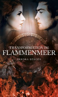 Cover Transformation im Flammenmeer