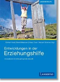 Cover Entwicklungen in der Erziehungshilfe