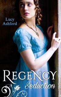 Cover Regency Seduction: The Captain's Courtesan / The Outrageous Belle Marchmain