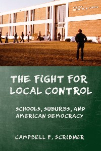 Cover The Fight for Local Control