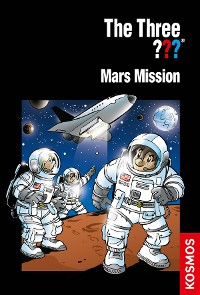 Cover The Three ???, Mars Mission (drei Fragezeichen)