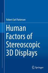 Cover Human Factors of Stereoscopic 3D Displays