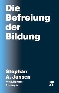 Cover Die Befreiung der Bildung