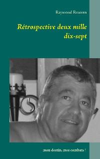 Cover Rétrospective deux mille dix-sept