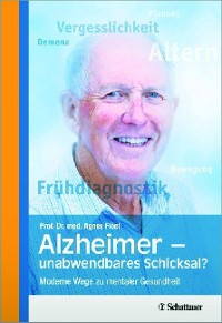 Cover Alzheimer - unabwendbares Schicksal?