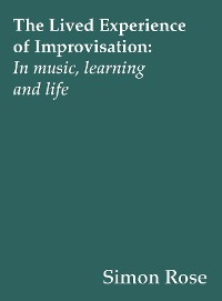 Cover The Lived Experience of Improvisation