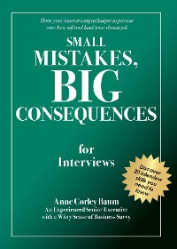 Cover Small Mistakes, Big Consequences, for Interviews