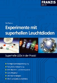 Cover Experimente mit superhellen Leuchtdioden