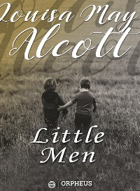 Cover Little Men: Life at Plumfield With Jo's Boys