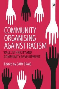 Cover Community Organising against Racism