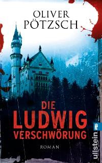 Cover Die Ludwig-Verschwörung