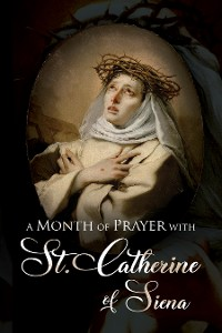 Cover A Month of Prayer with St. Catherine of Siena