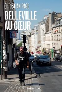 Cover Belleville au cœur