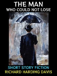 Cover The Man Who Could Not Lose