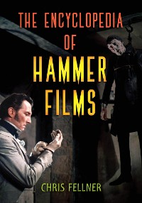 Cover The Encyclopedia of Hammer Films