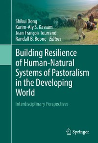 Cover Building Resilience of Human-Natural Systems of Pastoralism in the Developing World
