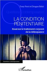 Cover La condition penitentiaire