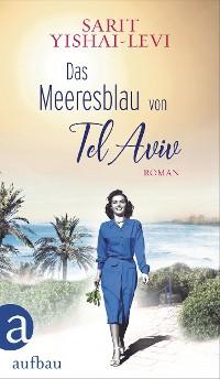 Cover Das Meeresblau von Tel Aviv