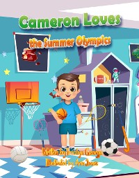 Cover Cameron Loves the Summer Olympics