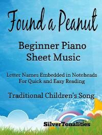 Cover Found a Peanut Beginner Piano Sheet Music
