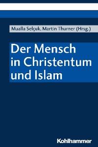 Cover Der Mensch in Christentum und Islam