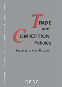 Cover Trade and Competition Policies Exploring the Ways Forward