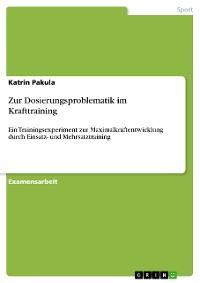 Cover Zur Dosierungsproblematik im Krafttraining