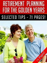 Cover Retirement Planning For The Golden Years