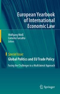 Cover Global Politics and EU Trade Policy