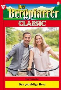 Cover Der Bergpfarrer Classic 8 – Heimatroman