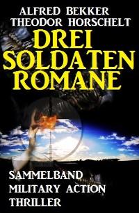 Cover Drei Soldatenromane