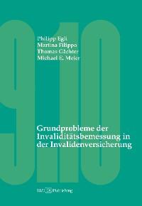 Cover Grundprobleme der Invaliditätsbemessung in der Invalidenversicherung