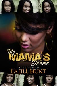 Cover My Mama's Drama