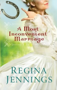 Cover Most Inconvenient Marriage (Ozark Mountain Romance Book #1)