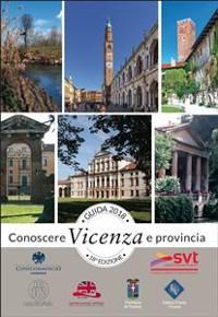 Cover Guida Conoscere Vicenza e Provincia edizione 2018
