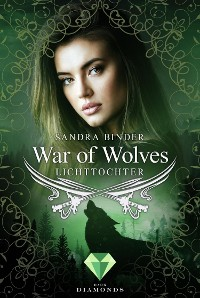 Cover War of Wolves. Lichttochter