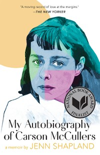 Cover My Autobiography of Carson McCullers: A Memoir