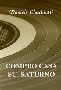 Cover Compro casa su Saturno