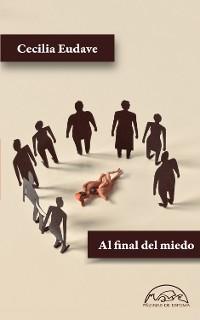 Cover Al final del miedo