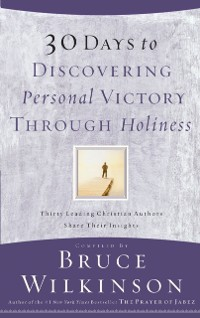 Cover 30 Days to Discovering Personal Victory through Holiness