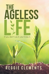 Cover The Ageless Life