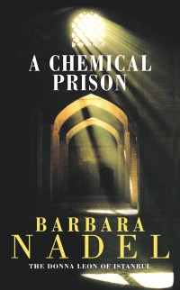 Cover Chemical Prison (Inspector Ikmen Mystery 2)