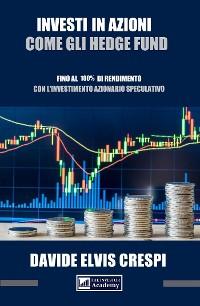 Cover Investi in azioni come gli Hedge Fund